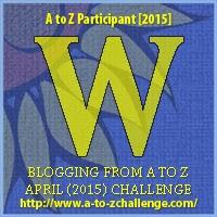 """A-Z 2015 """"W"""""""