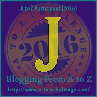 """A-Z 2016 """"J"""""""