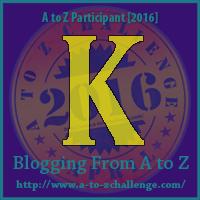 """A-Z 2016 """"K"""""""