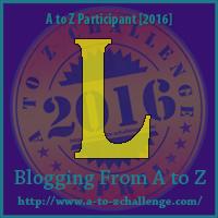 """A-Z 2016 """"L"""""""