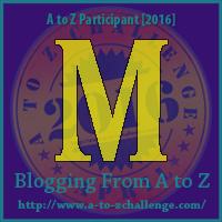 """A-Z 2016 """"M"""""""