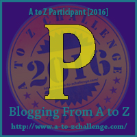 """A-Z 2016 """"P"""""""