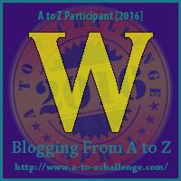 """A-Z 2016 """"W"""""""