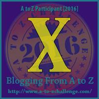"""A-Z 2016 """"X"""""""