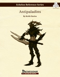Echelon Reference Series: Antipaladins